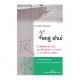 Feng-Shui ou pas Feng-Shui?
