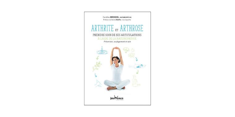 Arthrite, arthrose : le dernier livre au rayon naturopathie