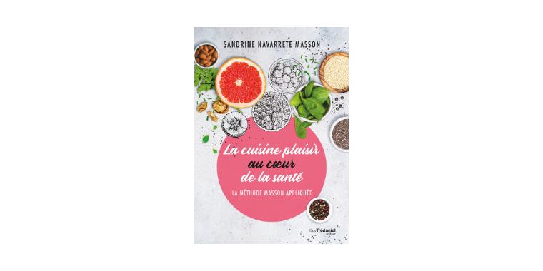 Cuisine : la méthode Masson appliquée
