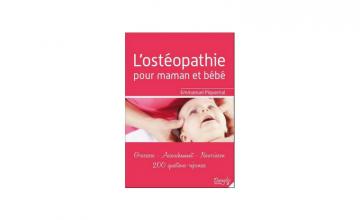 Ostéopathie périnatale : le soin pour maman et bébé